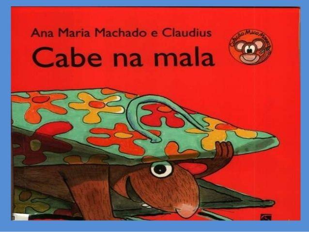 Apresentacao Do Livro Cabe Na Mala De Ana Maria Machado E
