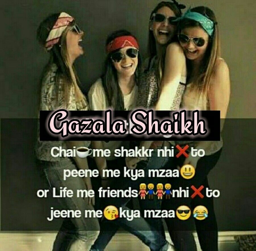 Pin By Cute Princess On Attitude Shayari Friends Forever Quotes Funny Girl Quotes Friends Quotes Funny
