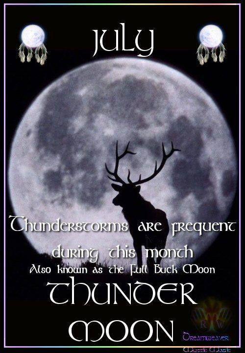The Moon July Thunder Moon Full Buck Moon Super Moon Moon Witch