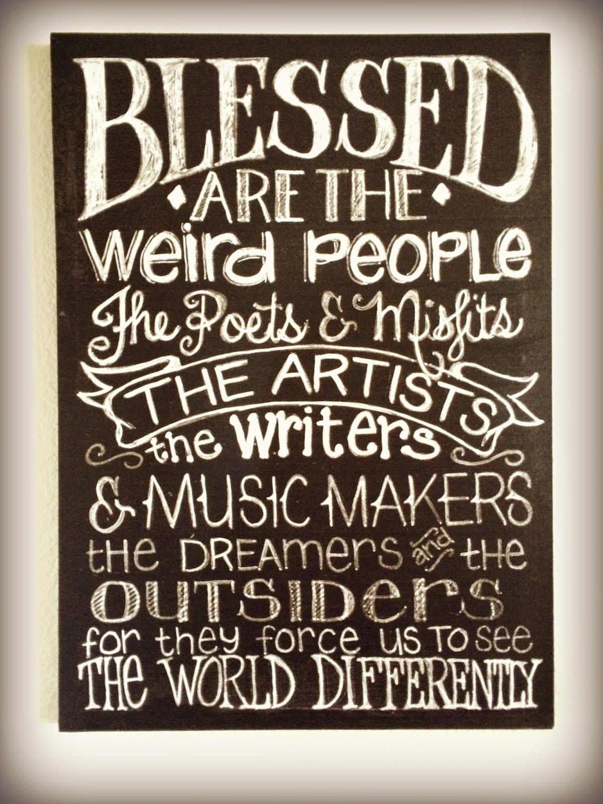 Blessed Are The Weird People Inspiration Pinterest
