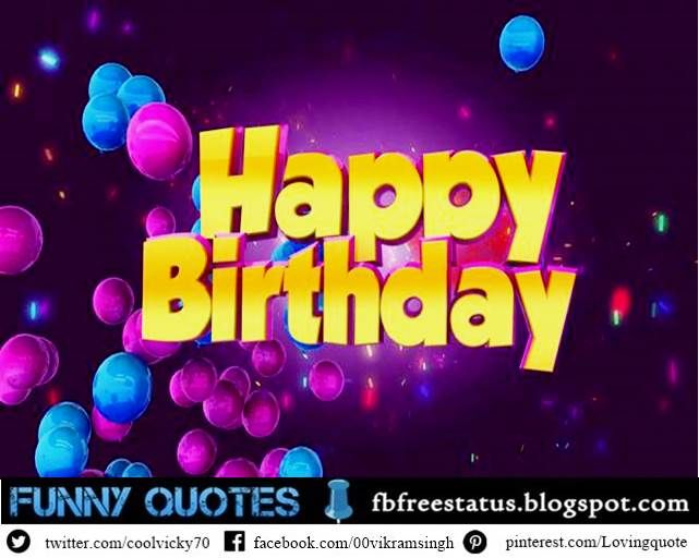 62 Happy Birthday Quotes Wishes Messages