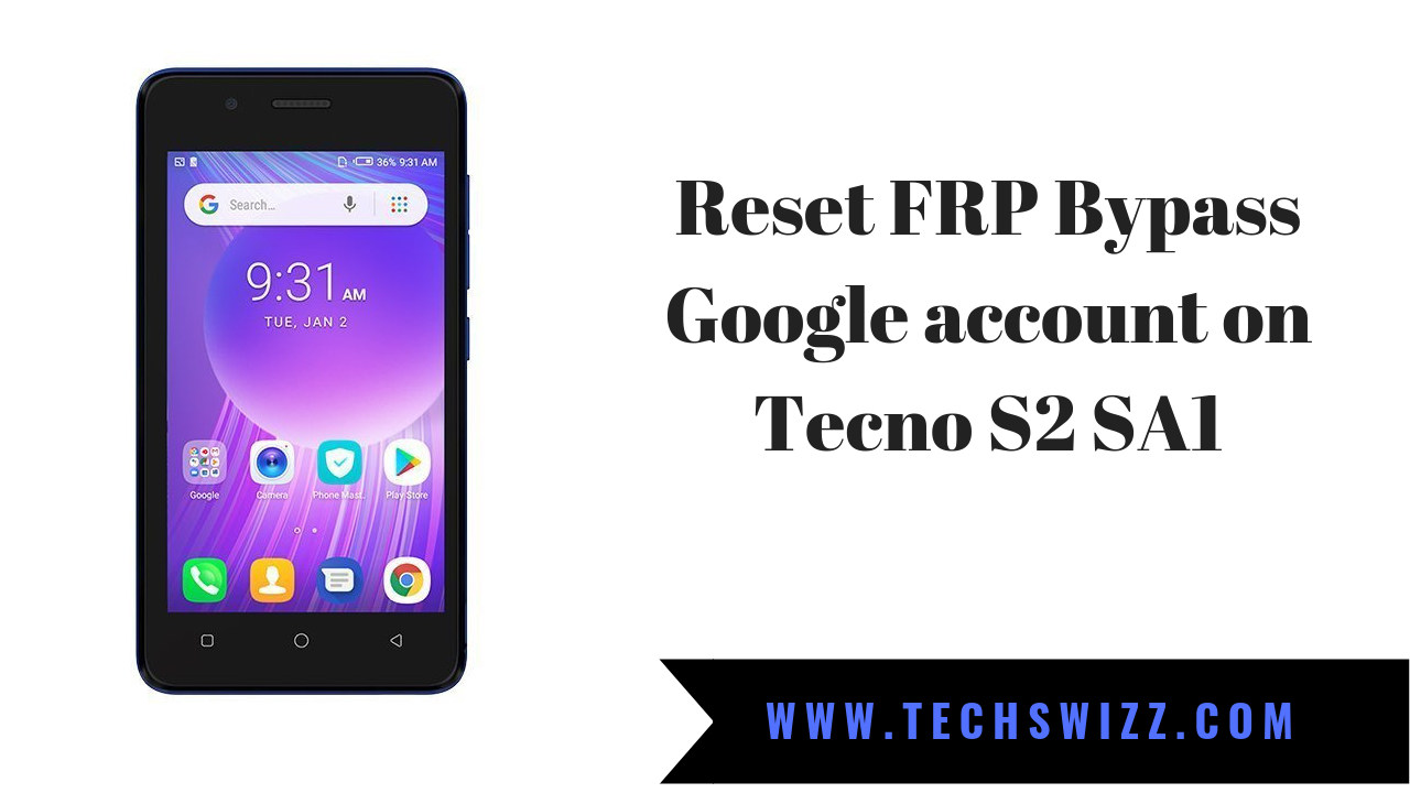 How to Reset FRP Bypass Google account on Tecno S2 SA1 | Stock Rom