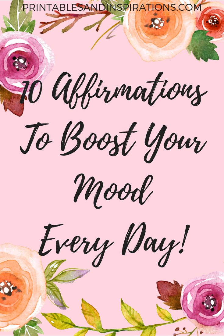 Free printable positive affiirmations to boost your mood every day free printable positive affirmations for women inspirational quotes bible verses proverbs 18 kristyandbryce Gallery