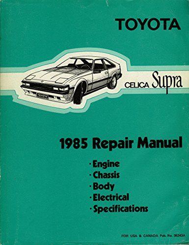 1985 toyota celica supra repair shop manual original by t rh pinterest com toyota supra repair manual download toyota supra repair manual download