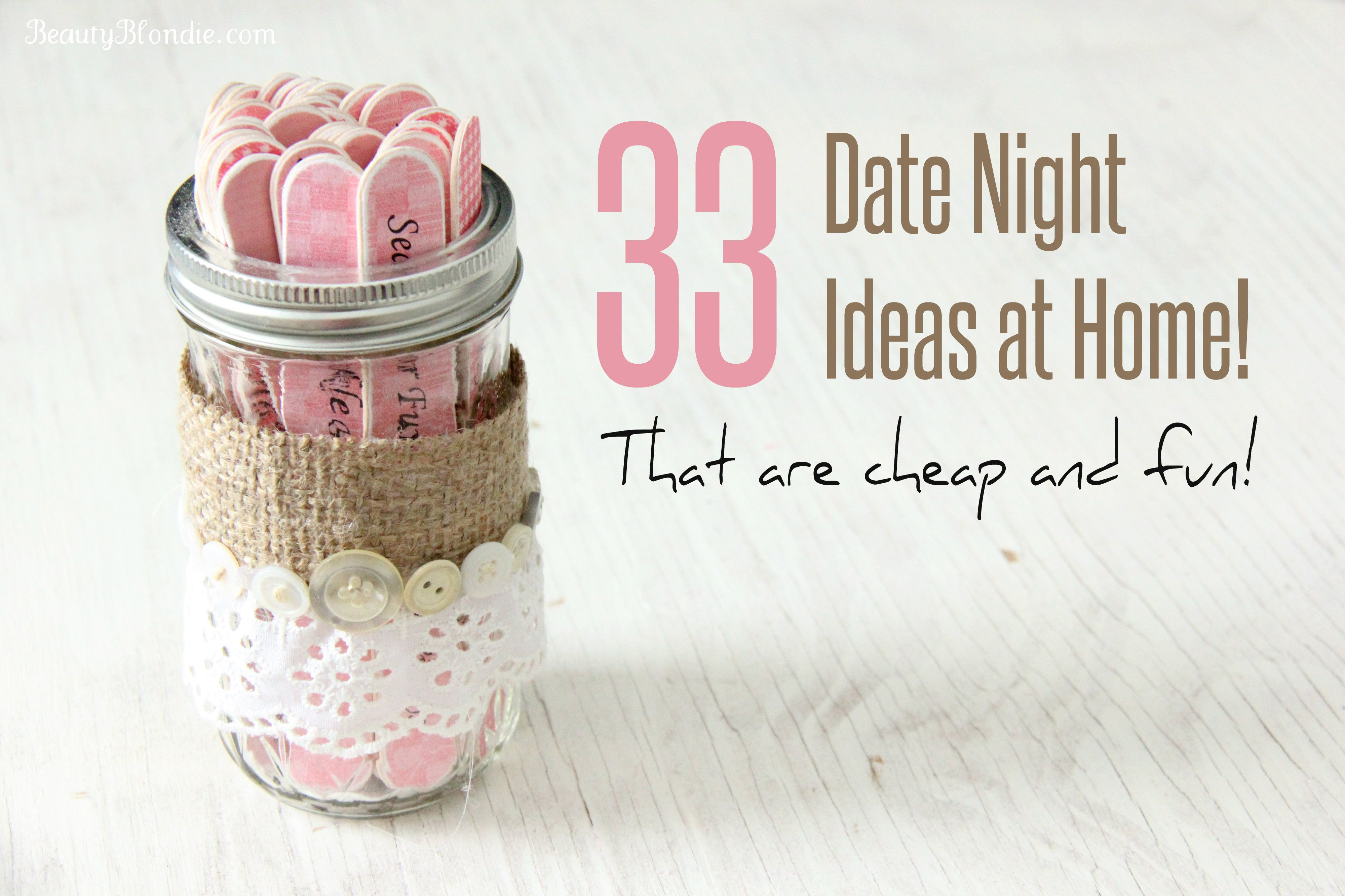 33 Date night ideas at home {That are cheap and fun}   Date Night ...