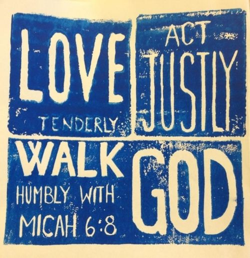 Micah 6:8--One of my all time favorite verses!