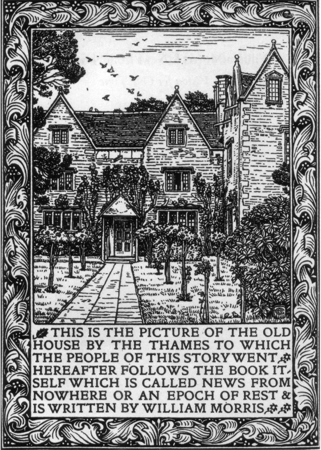 Kelmscott Manor depicted in the frontispiece to the 1893 Kelmscott Press edition of William Morris's News from Nowhere
