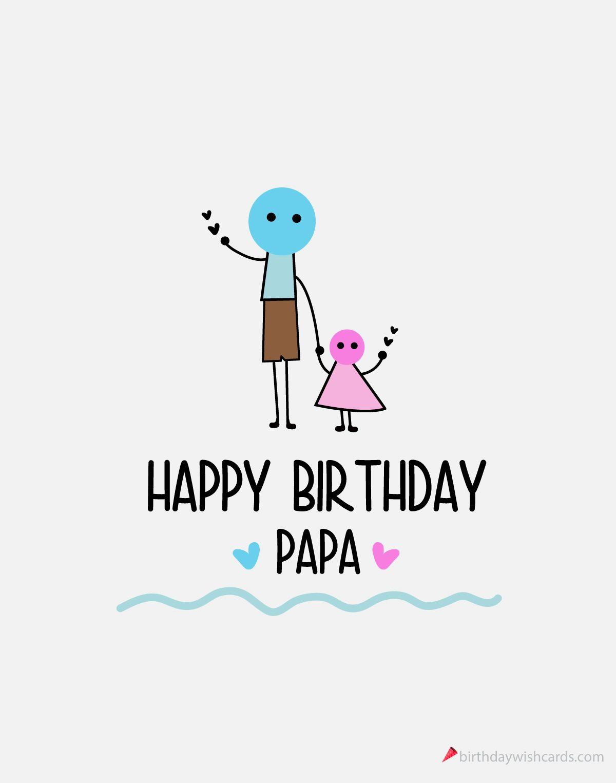 Happy Birthday Papa With Images Happy Birthday Papa Birthday
