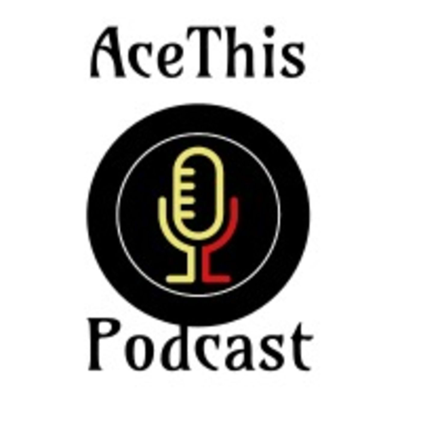 Listen to ACEThis Podcast episodes free, on demand. Three