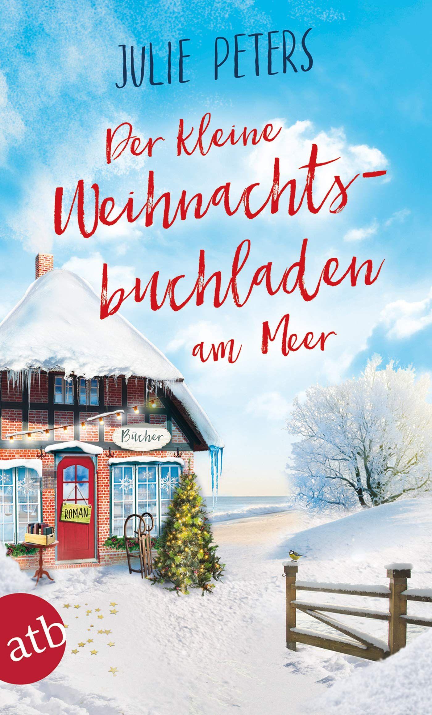 Der Kleine Weihnachtsbuchladen Am Meer Roman Friekes Buchladen 3 Best Books To Read Christmas Books Movies By Genre