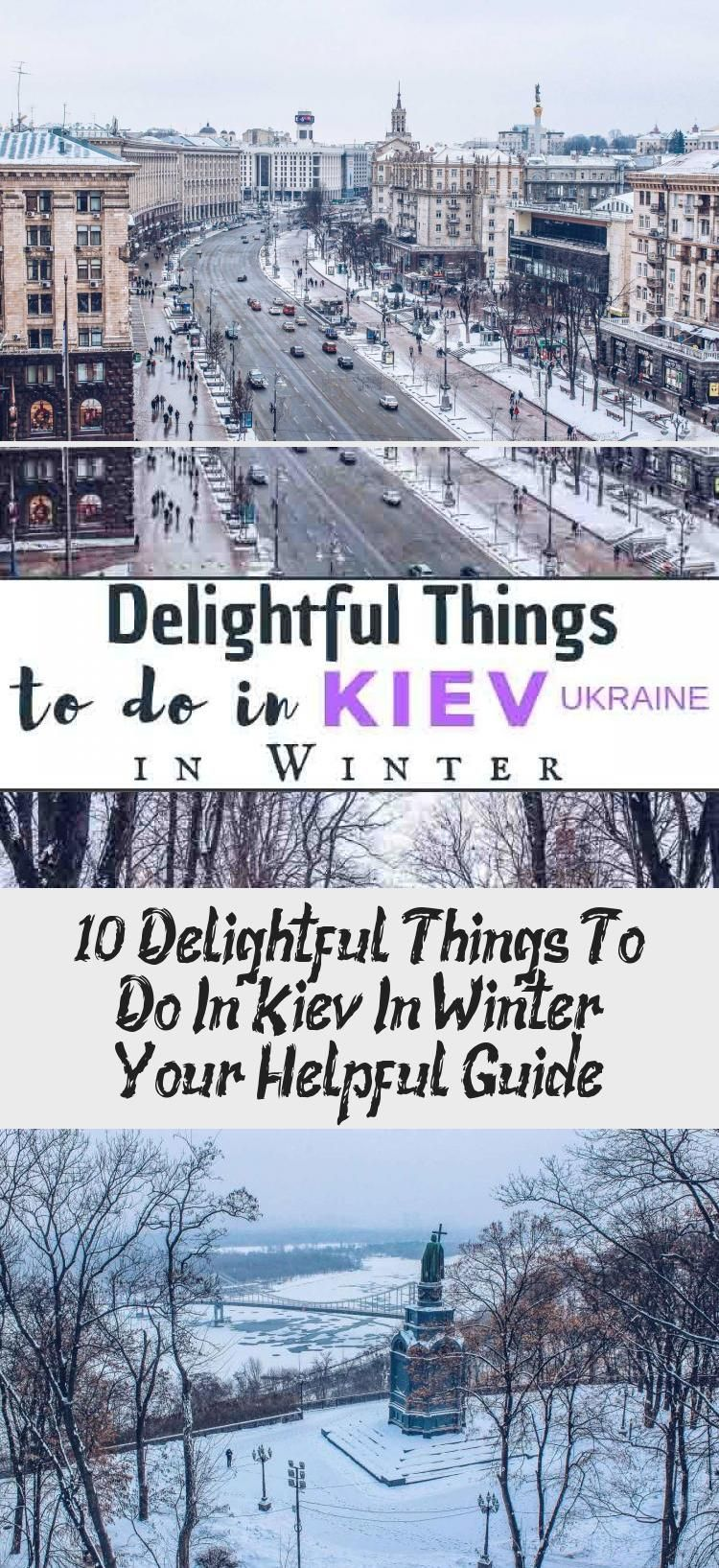 The list of delightful things to do in Kiev in winter. They are all interesting and unique. Check these super cool winter Kiev tips for your trip to Ukraine. #EuropeTravel #Kiev #Ukraine #WinterTravel #EasternEurope #travelingwinterSnow #travelingwinterFashion #travelingwinterAdventure #travelingwinterOutfit #travelingwinterCouple