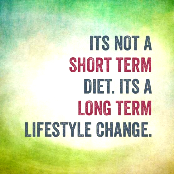 Its not a short term diet. Its a long term lifestyle change. #fitness #quotes that #inspire #dietmot...