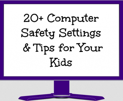 20+ Computer Saftey Settings You Must Know