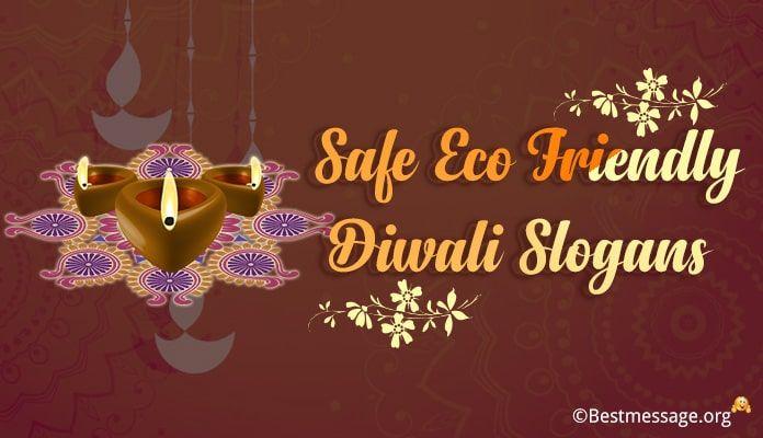 Safe Eco Friendly Diwali Slogans Diwali slogans, Diwali