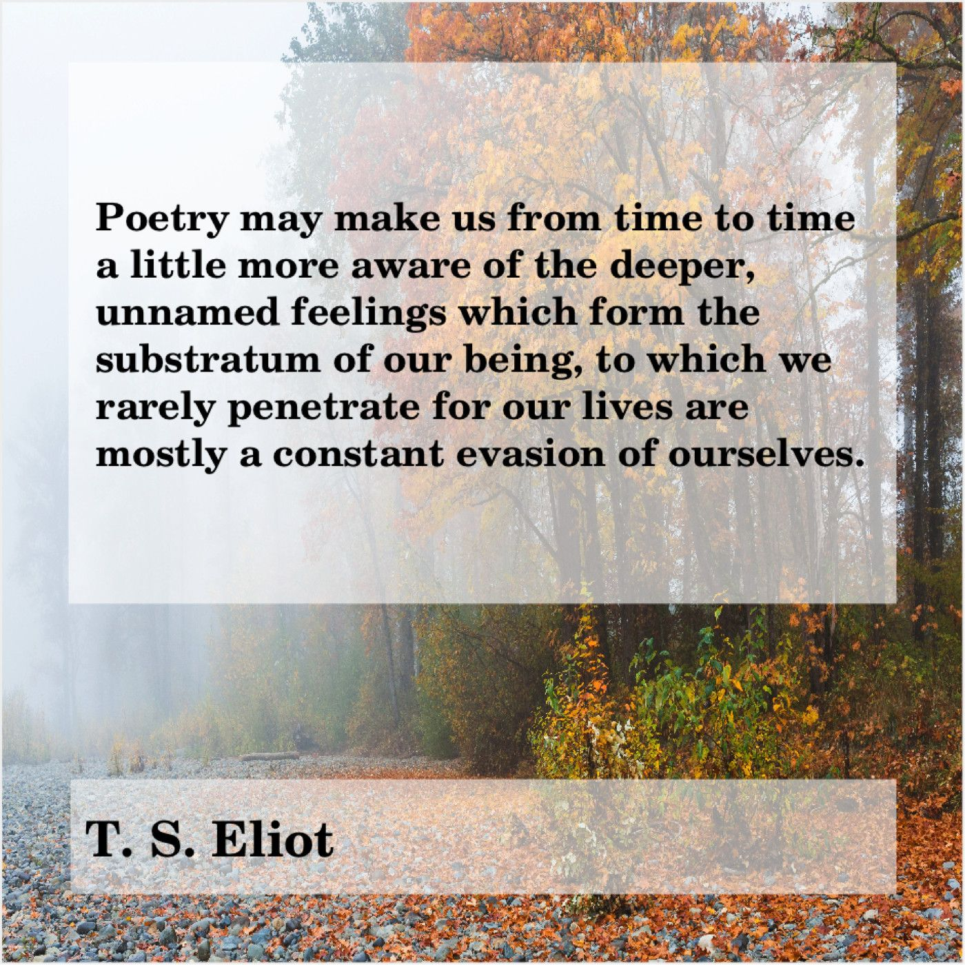 T S Eliot Poetry May Make Us From Larry Page Beautiful Person Bad Leadership