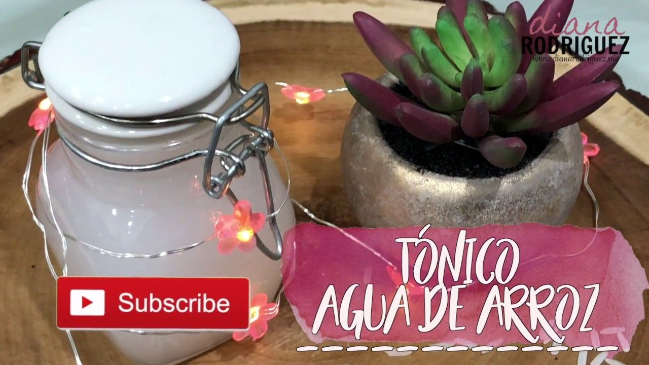 Tonico De Agua De Arroz Diana Rodriguez Agua De Arroz Cremas