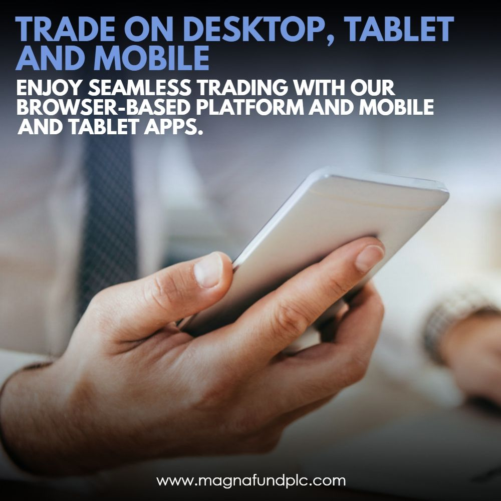 Trade On Desktop Tablet And Mobile Enjoy Seamless Trading With