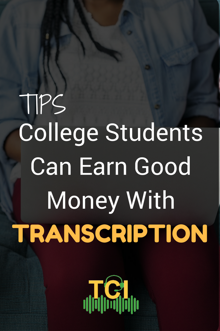 How college students can earn good money with transcription a find this pin and more on blog gallery transcription certification institute by tcinstitute xflitez Image collections