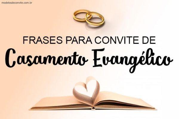 Mensagem De Casamento Evangelico: 25 Frases Para Convite De Casamento Evangélico Em 2019