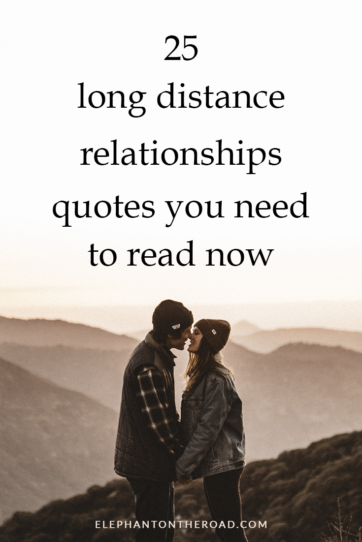 25 Inspirational Long Distance Relationship Quotes You Need To Read