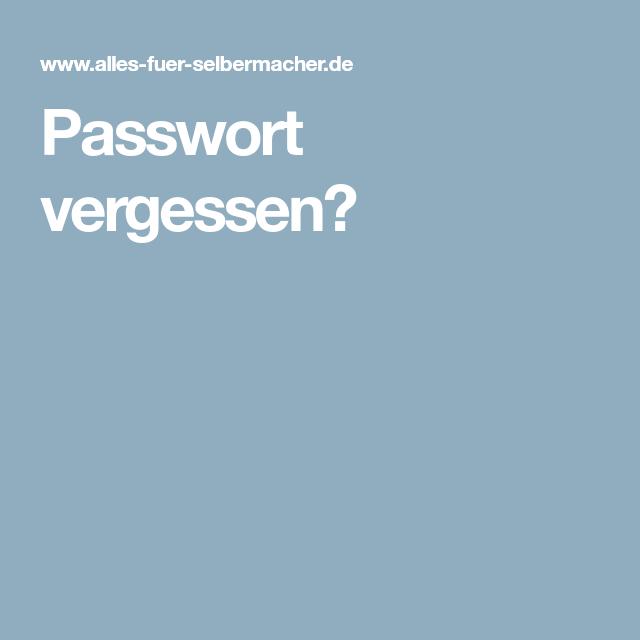 Passwort vergessen? Vergessen, Wort, Startseiten