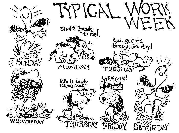 Snoopys Typical Work Week Work Funny Cartoon Pictures Work