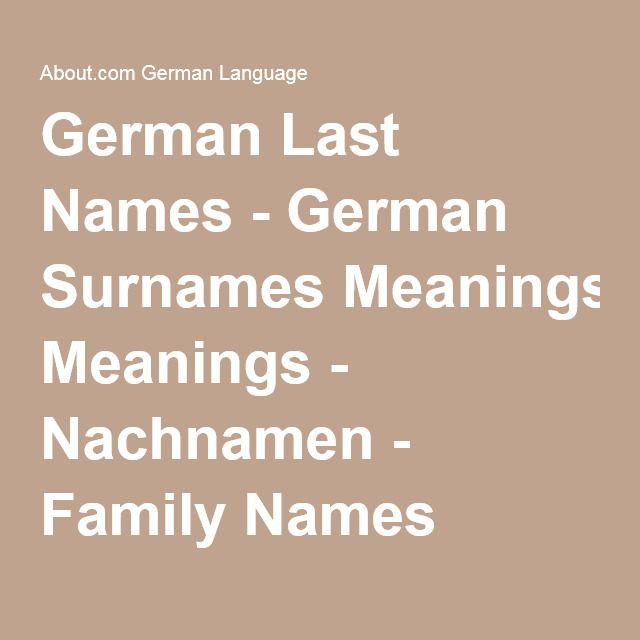 The Real Meaning of that German Last Name | Names | German last