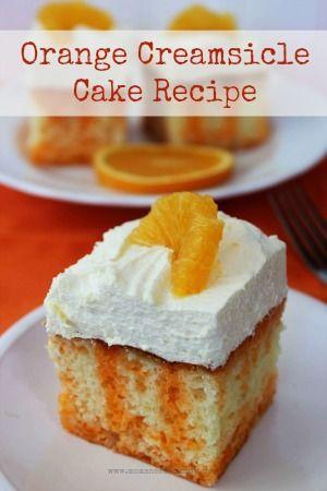 Orange Creamsicle Cake Recipe For perfect wine pairings go to www.chefvivant.com #wine #winepairing