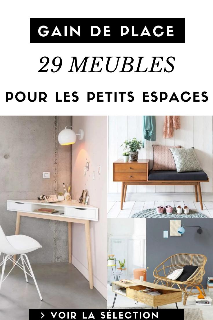 Les 29 Meubles Indispensables Pour Amenager Un Petit Espace Petits
