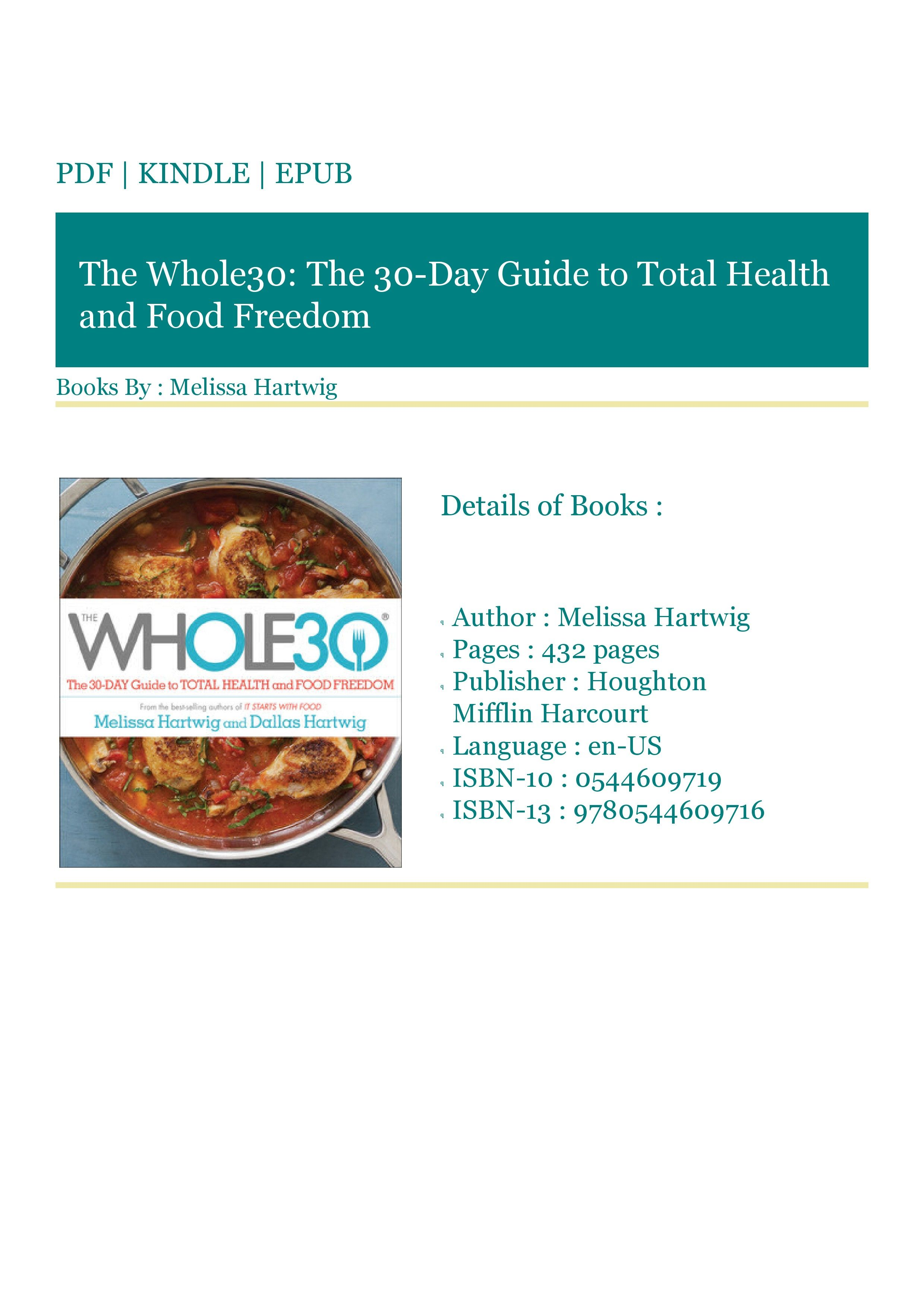 Gets Kindle The Whole30 The 30 Day Guide To Total Health And Food Freedom In 2020 Health Food Whole 30