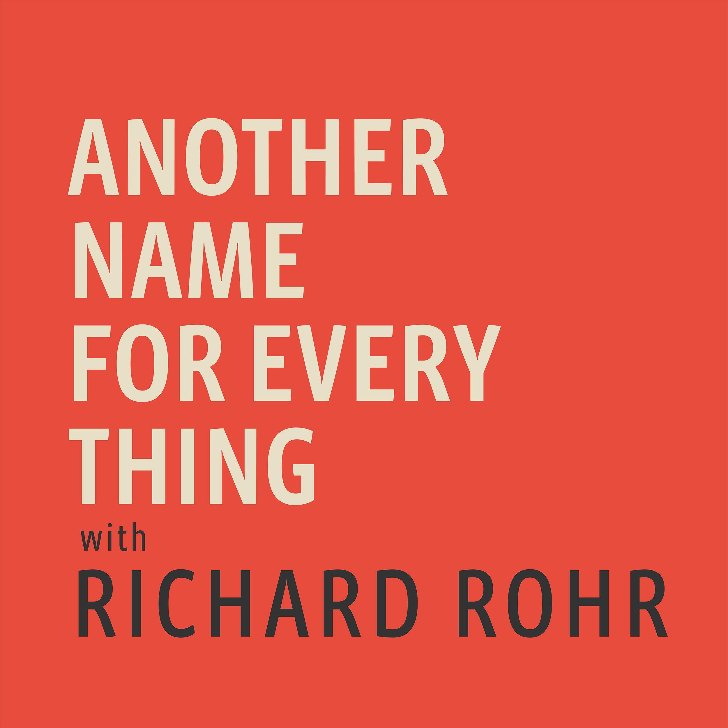 richard rohr quotes universal christ