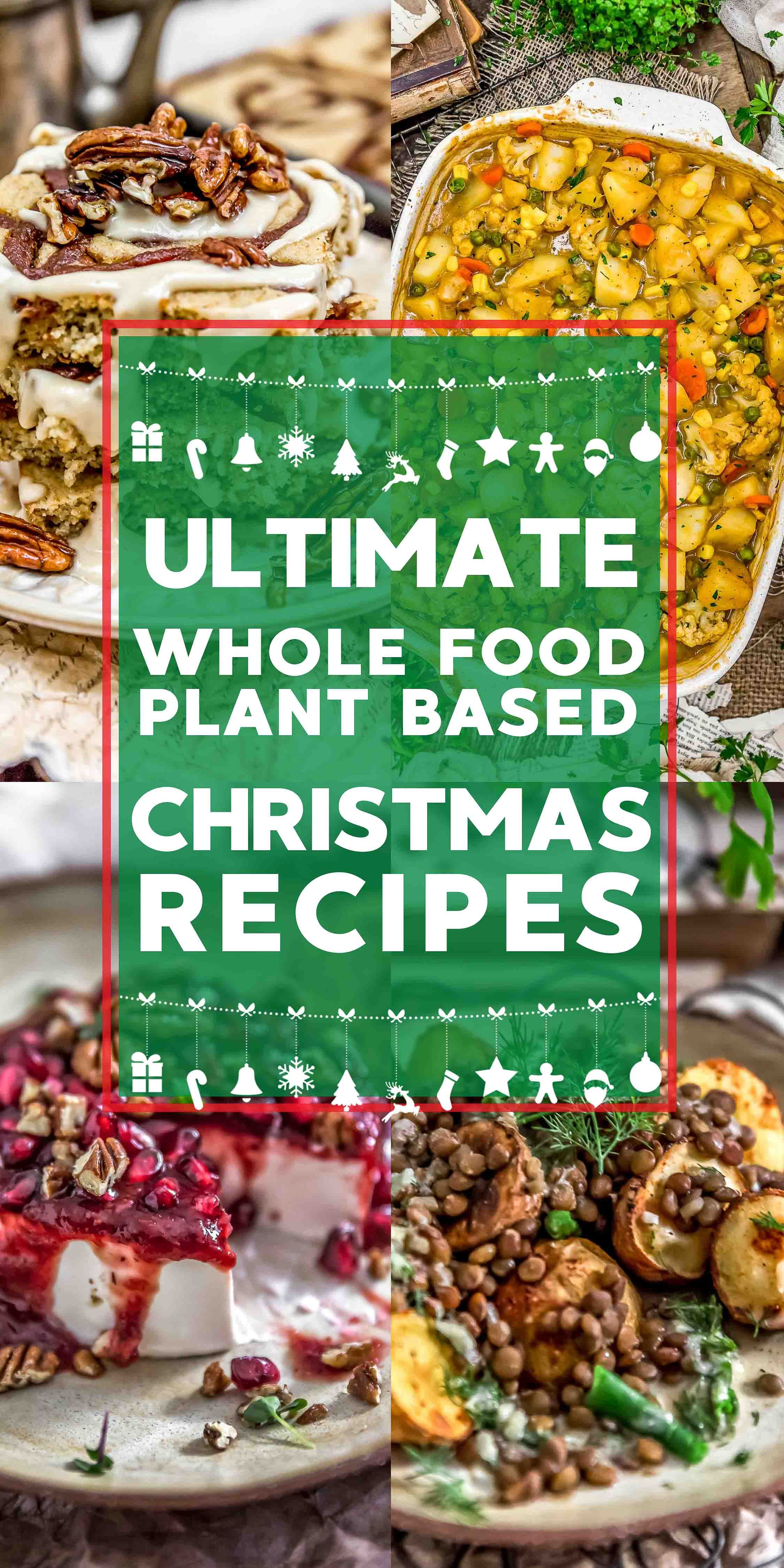 Whole Food Plant Based Christmas Recipes (With images