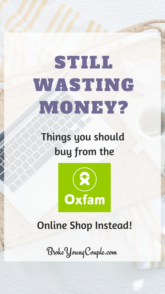 Still Wasting Your Money Things You Should Buy From The Oxfam