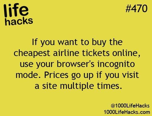 This Is Good To Know Use Your Browser In Incognito So Prices Don T Go Up 1000 Life Hacks 1000 Life Hacks Life Hacks Good To Know