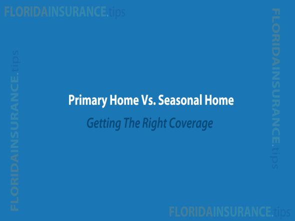 Primary Home Insurance Vs Second Home Get The Facts In Florida