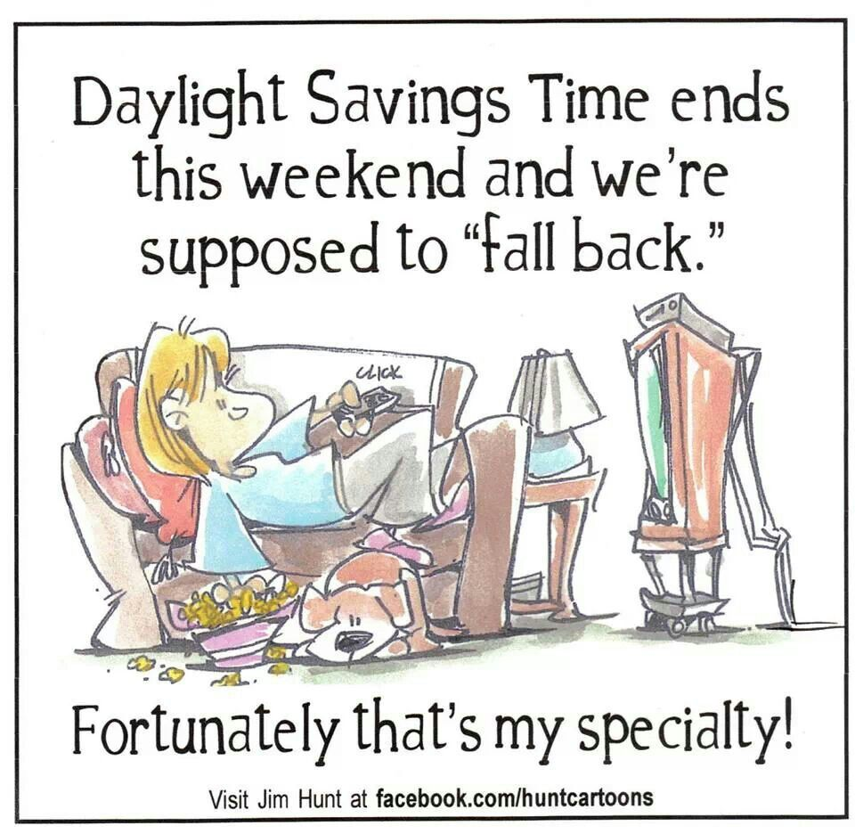 Daylight Savings Time Ends This Weekend And We Re Suppose To Fall