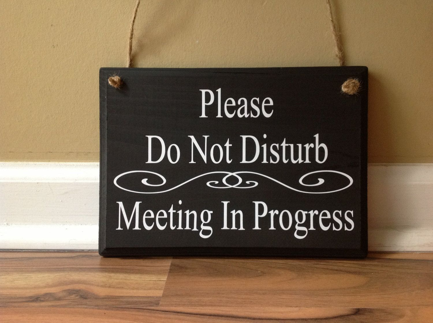 Please Do Not Disturb Meeting In Progress Welcome Please