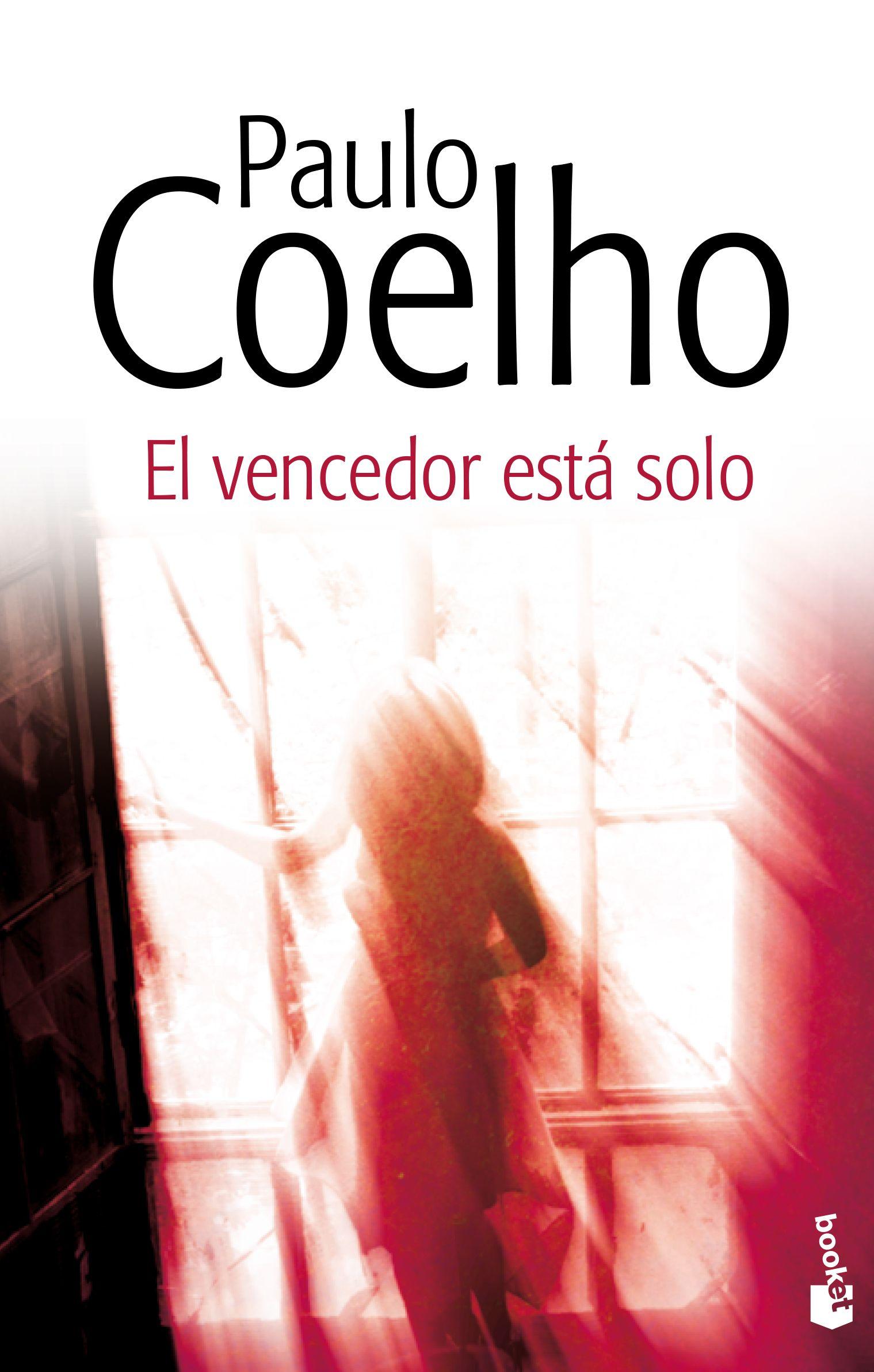 El Vencedor Esta Solo Paulo Coelho Planeta De Libros Libros