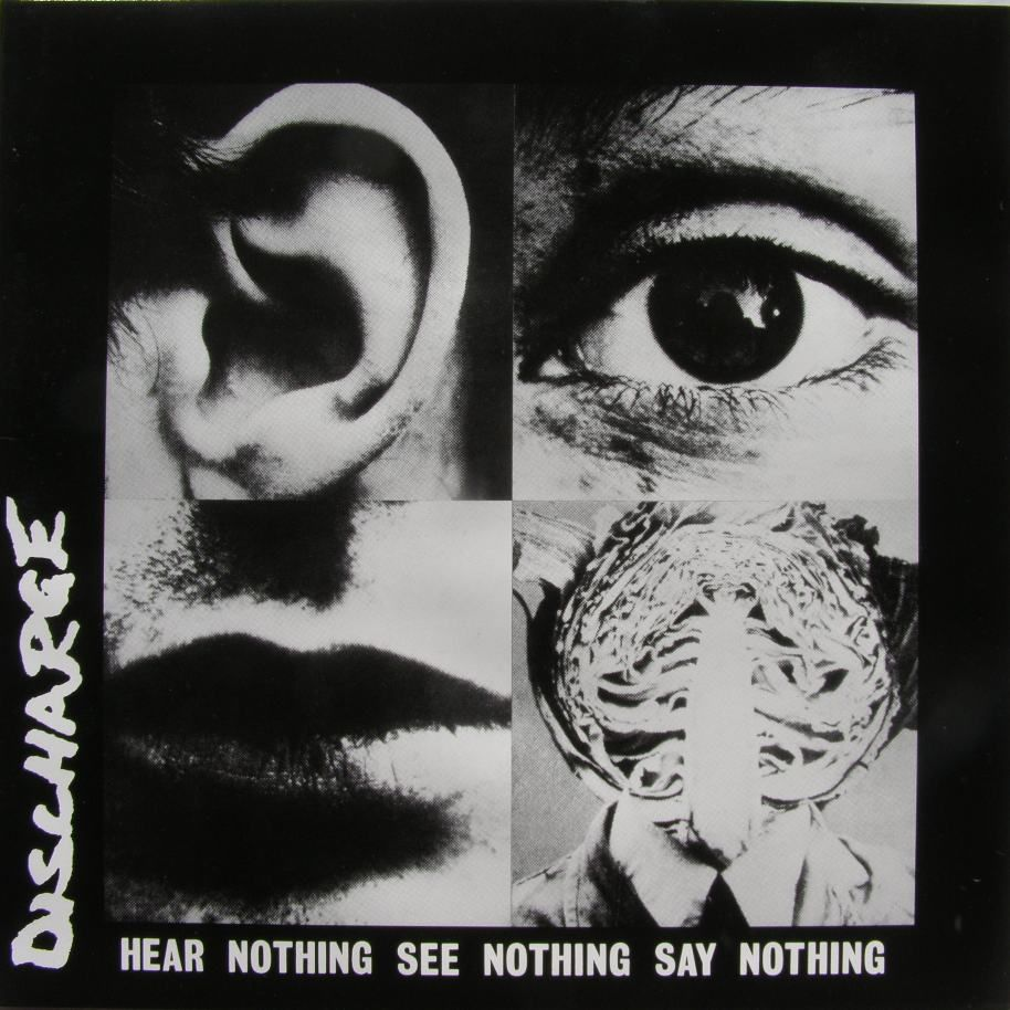 Discharge Hear Nothing See Nothing Say Nothing 1982