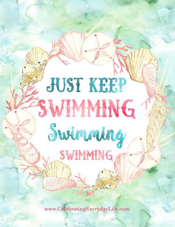 Just Keep Swimming/Praying Printable Encouraging Quote