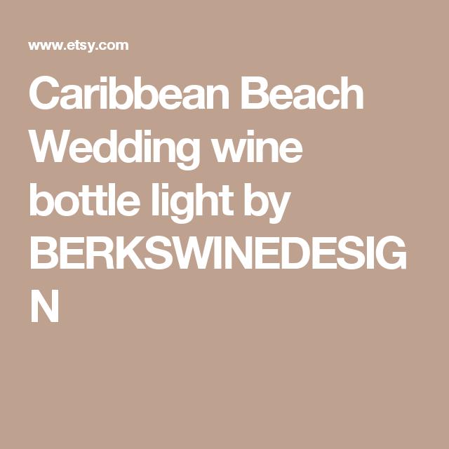 Caribbean Beach Wedding wine bottle light by BERKSWINEDESIGN