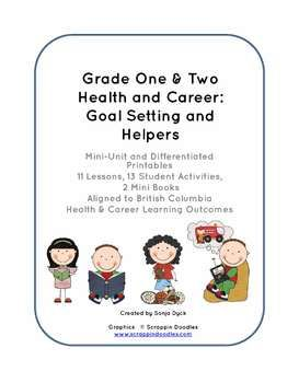 Back to School Goal Setting and Helpers Unit for Grade One- Aligned to British Columbia Health and Social Studies PLO's for Grade One and Two  $4.50