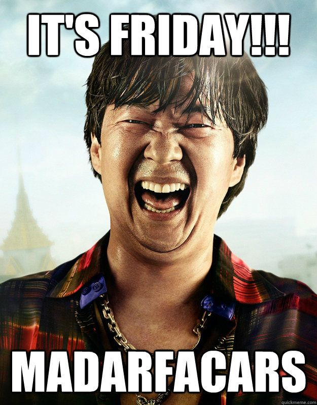 e14126effe4a487313de759c07748884 it's friday!!! madarfacars funny stuff pinterest humor, friday