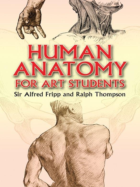 Human Anatomy For Art Students Art Instruction Books Pinterest
