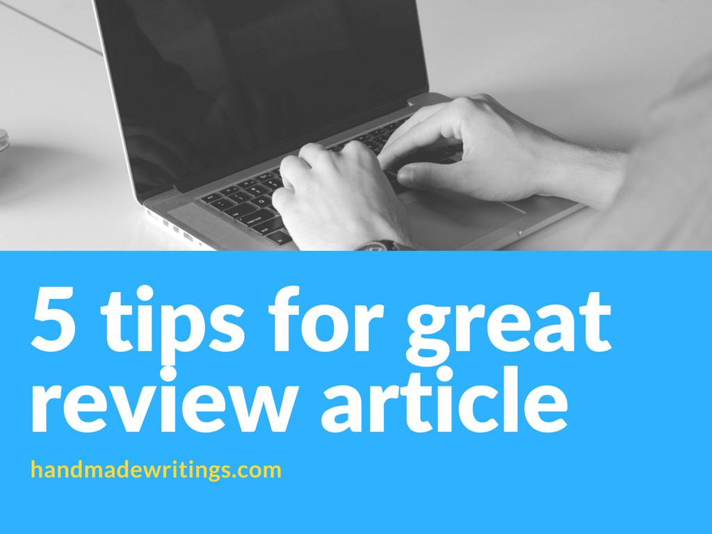 master writing an article review with these top 5 tips