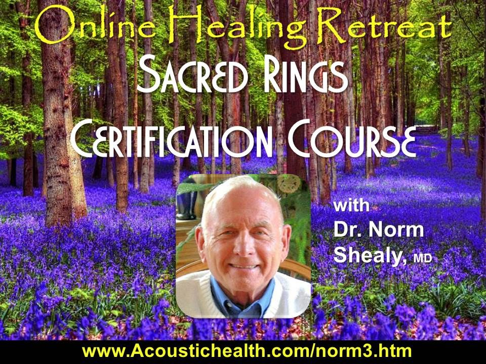 Norm Shealy Transcutaneous Acupuncture Certification. AcousticHealth ...