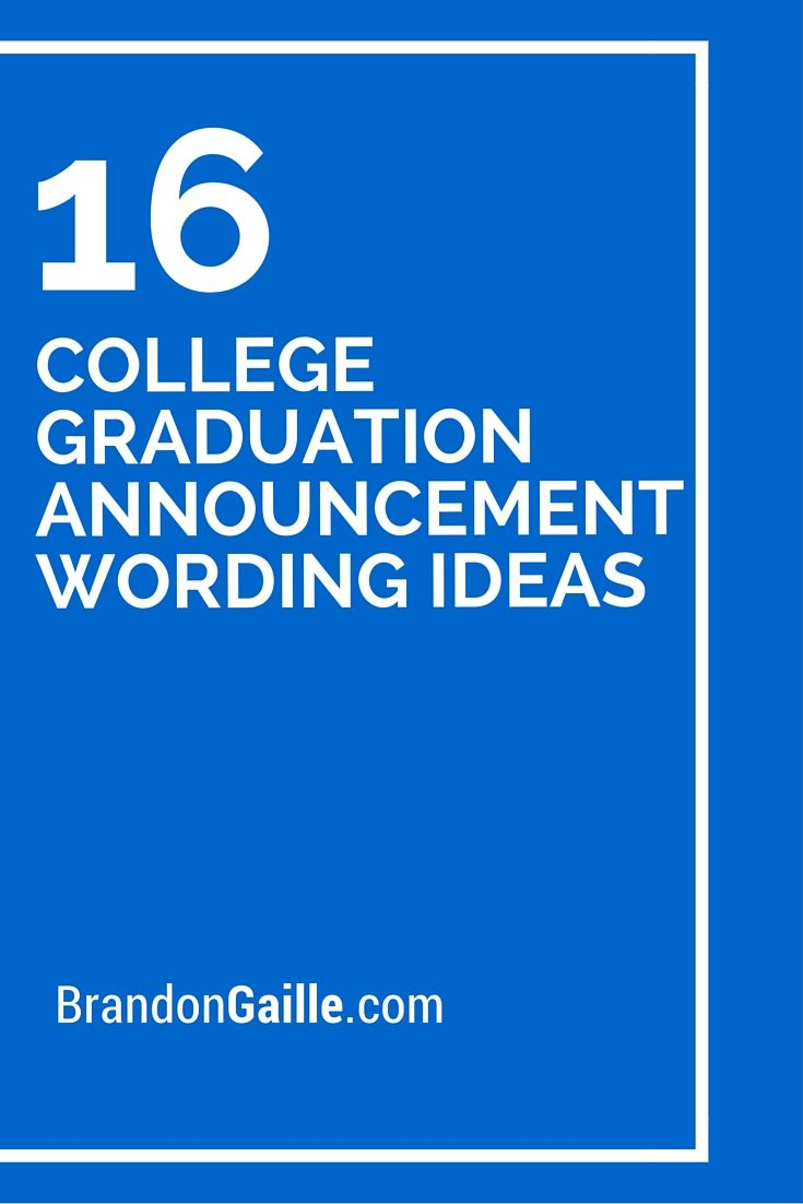16 College Graduation Announcement Wording Ideas College