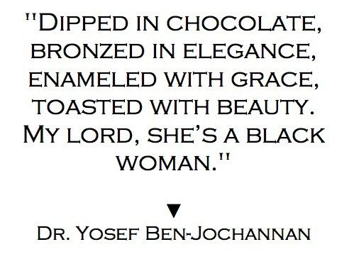 Embrace The Beauty God Has Given You Black Girl Quotes Black Women Quotes Strong Black Woman