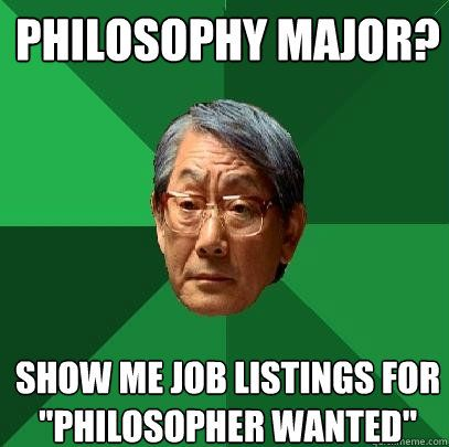 Philosophy Major Funny High Expectations Asian Father Asian Jokes Asian Dad