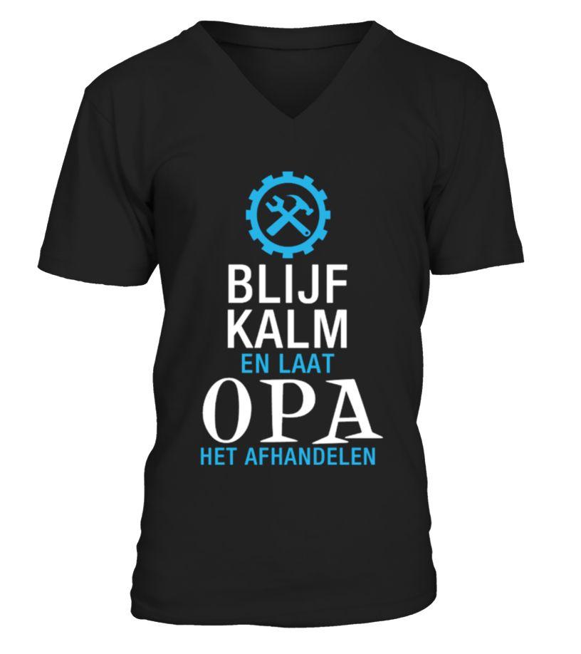 50+ Verkocht   Blijf kalm en laat OPA het afhandelen  #papagift #papa #photo #image #idea #shirt #tzl #gift #Onkel